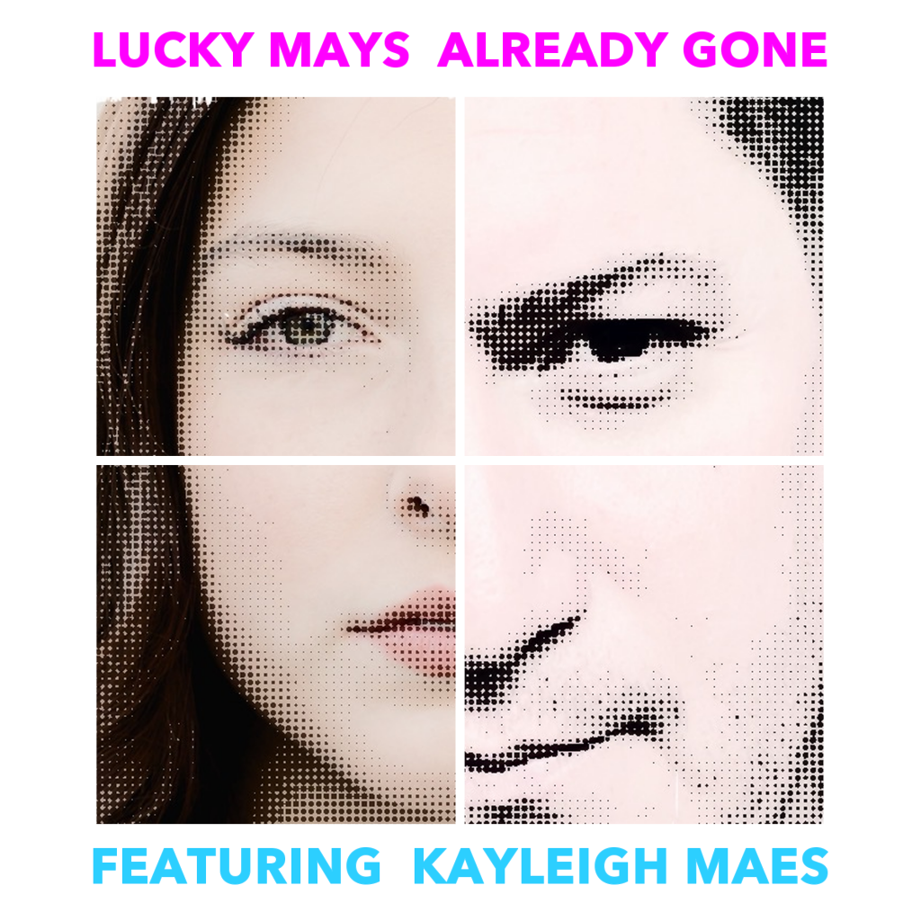 LUCKY MAYS | ALREADY GONE